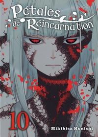 Mikihisa Konishi - Pétales de réincarnation Tome 10 : .