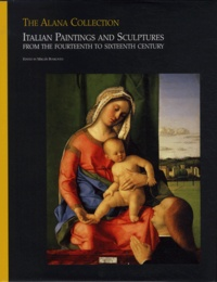 The Alana Collection - Tome 2, Italian Paintings and Sculptures from the Fourteenth to Sixteenth Century.pdf