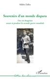 Miklós Dallos - Souvenirs d'un monde disparu - Une vie hongroise avant et pendant la deuxième guerre mondiale.