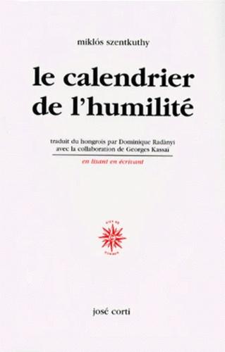 Miklos Szentkuthy - Le calendrier de l'humilité.