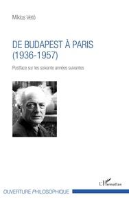 Deedr.fr De Budapest à Paris (1936-1957) - Postface sur les soixante années suivantes Image