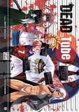 Mikoto Yamaguchi et Touta Kitakawa - Dead Tube Tome 7 : .