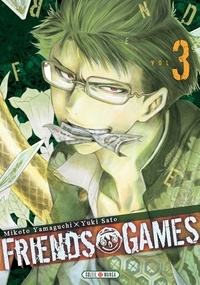 Mikoto Yamaguchi - Friends Games T03.