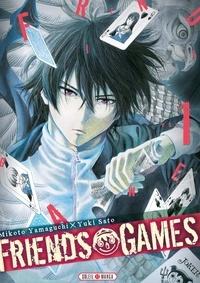 Mikoto Yamaguchi et Yûki Sato - Friends Games Tome 1 : .