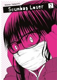 Mikoto Yamaguti - Scumbag Loser Tome 2 : .