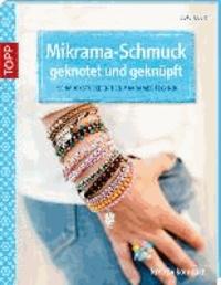 Mikrama-Schmuck geknotet - Schmuckstücke in der Makramee-Technik.