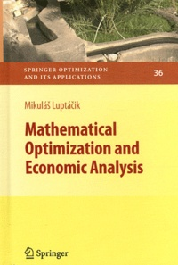 Mikulas Luptacik - Mathematical Optimization and Economic Analysis.