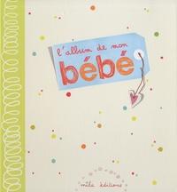 Mila Boutan - L'album de mon bébé.