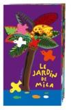 Mila Boutan - Le jardin de Mila.