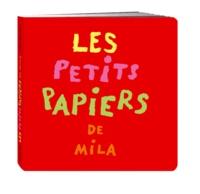 Mila Boutan - Les petits papiers de Mila.