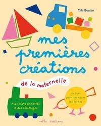 Mila Boutan - Mes premières créations de la maternelle.