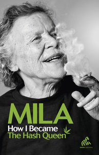 Mila Jansen - How I became the Hash Queen.