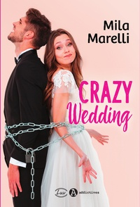 Mila Marelli - Crazy Wedding.
