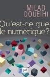 Milad Doueihi - Qu'est-ce que le numérique ?.