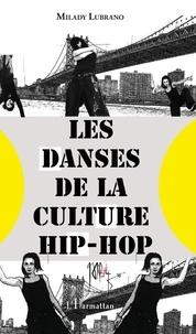 Milady Lubrano - Les danses de la culture hip-hop.