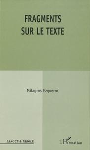 Milagros Ezquerro - Fragments sur le texte.
