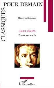 Milagros Ezquerro - Juan Rulfo - Trente ans après.