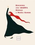 Milagros Ezquerro et Nadia Mékouar-Hertzberg - Rencontres avec Gradiva - Hommage à Michèle Ramond.