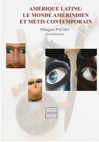 Milagros Palma - Amérique latine : le monde amérindien et métis contemporain.