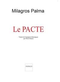 Milagros Palma - Le pacte.