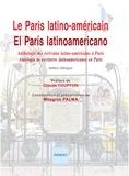 Milagros Palma - Le Paris latino-américain - Anthologie des écrivains latino-américains à Paris, XXe-XXIe siècles, édition bilingue français-espagnol.