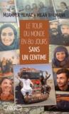 Milan Bihlmann et Muammer Yilmaz - Le tour du monde en 80 jours... - Sans un centime.