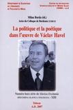 Milan Burda - La politique et la poétique dans l'oeuvre de Vaclav Havel.