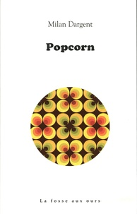 Milan Dargent - Popcorn.