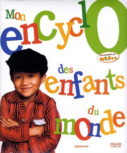 Milan jeunesse - Mon encyclo des enfants du monde.
