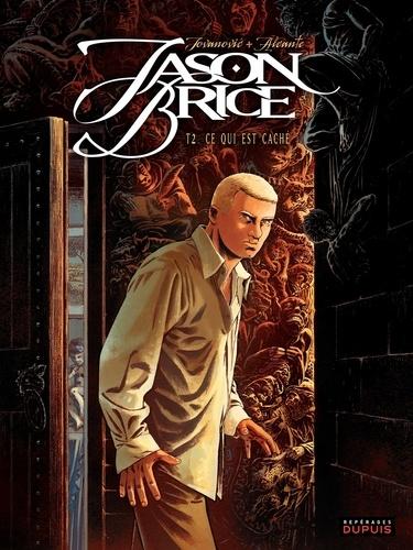 Jason Brice Tome 2 Ce qui est caché