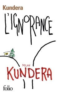 Milan Kundera - L'ignorance.
