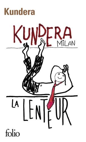 Milan Kundera - La lenteur.