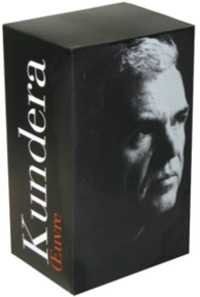 Milan Kundera - Oeuvre - Tomes 1 et 2.