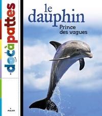 Milan - Le dauphin - Prince des vagues.
