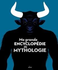 Ma grande encyclopédie de mythologie.pdf
