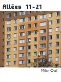Milan Otal - Allées 11-21 - Portrait de notre tour avant qu'elle tombe.