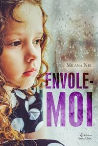 Milana Nel - Envole-moi.