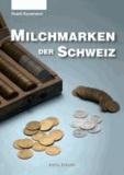 Milchmarken der Schweiz - Geschichte und Katalog mit Bewertungen.