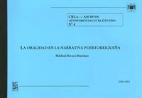 Mildred Rivera-Martinez - La oralidad en la narrativa puertorriquena.
