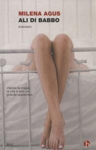 Milena Agus - Ali di babbo.