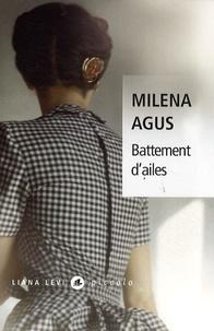 Milena Agus - Battement d'ailes.