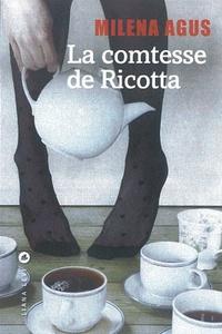 Milena Agus - La comtesse de Ricotta.