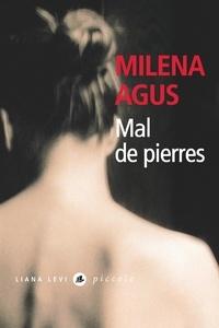 Milena Agus - Mal de pierres.