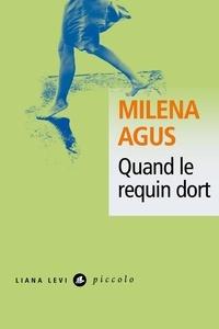 Milena Agus - Quand le requin dort.