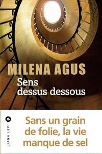 Milena Agus - Sens dessus dessous.