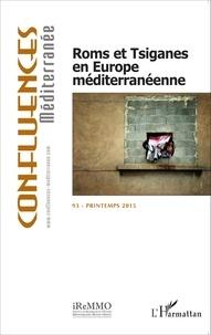 Milena Doytcheva - Confluences Méditerranée N° 93, Printemps 201 : Roms et Tsiganes en Europe méditerranéenne.