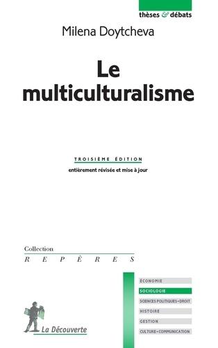 Le multiculturalisme 3e édition