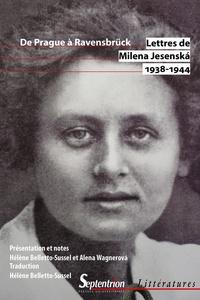 Milena Jesenska - Lettres de Milena Jesenska 1938-1944 - De Prague à Ravensbrück.