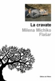 Milena Michiko Flasar - La cravate.