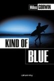 Miles Corwin - Kind of blue.